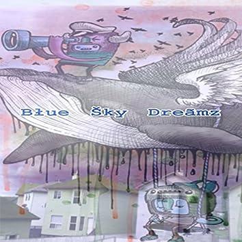 Blue Sky Dreamz