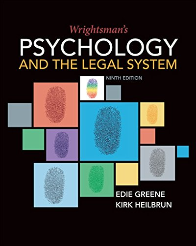 Compare Textbook Prices for Wrightsman's Psychology and the Legal System 9 Edition ISBN 9781337570879 by Greene, Edith,Heilbrun, Kirk