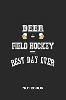 BEER + FIELD HOCKEY = Best Day Ever Notebook: 6x9 inches - 110 dotgrid pages • Greatest Alcohol drinking Journal for the best notes, memories and drunk thoughts • Gift, Present Idea