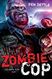Zombie Cop: The Enoch Wars, Book One