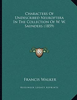 Characters of Undescribed Neuroptera in the Collection of W. W. Saunders (1859)