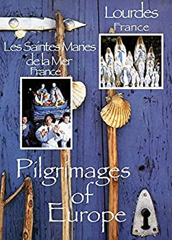 DVD Pilgrimages of Europe: LOURDES, France • LES SAINTES MARIES DE LA MER, France Book