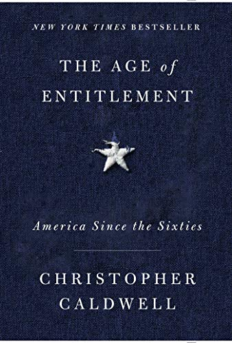 Image of The Age of Entitlement: America Since the Sixties