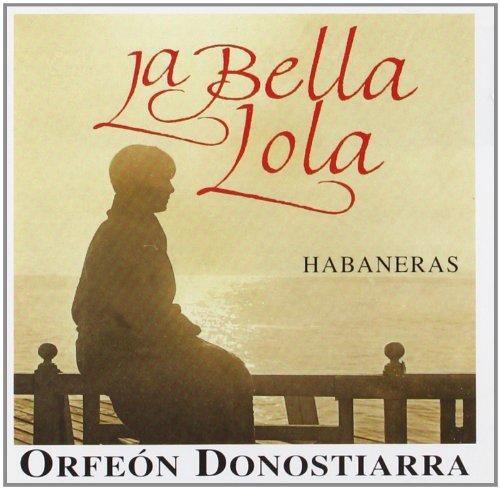 La Bella Lola Habaneras