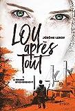 Lou après tout - Le Grand Effondrement (1)