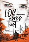 Lou, après tout, tome 1 : Le grand effondrement par Leroy
