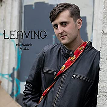 Leaving (feat. Pollen)