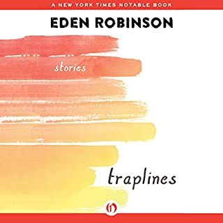 Traplines     Stories              Auteur(s):                                                                                                                                 Eden Robinson                               Narrateur(s):                                                                                                                                 Molly Elston                      Durée: 6 h et 7 min     Pas de évaluations     Au global 0,0