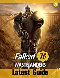 Fallout 76 Wastelanders : latest Guide: Best Tips, Tricks and Strategies (English Edition)
