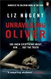 Unravelling Oliver: The gripping psychological suspense from the No. 1 bestseller