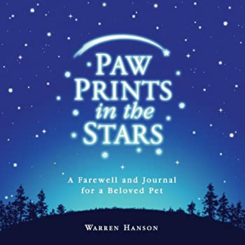 Paw Prints in the Stars  A Farewell and Journal for a Beloved Pet