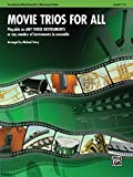Movie Trios for All: Playable on Any Three Instruments or Any Number of Instruments in Ensemble (Instrumental Ensembles for All)