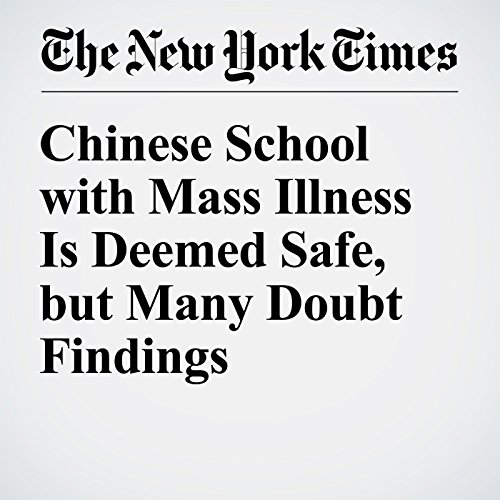 Chinese School with Mass Illness Is Deemed Safe, but Many Doubt Findings cover art