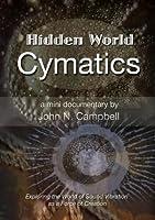 Hidden World: Cymatics