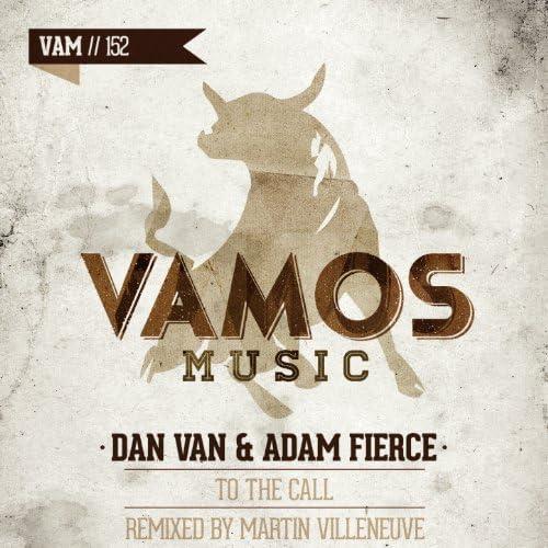 Dan Van, Adam Fierce