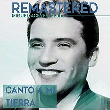 Canto a mi tierra (Remastered)