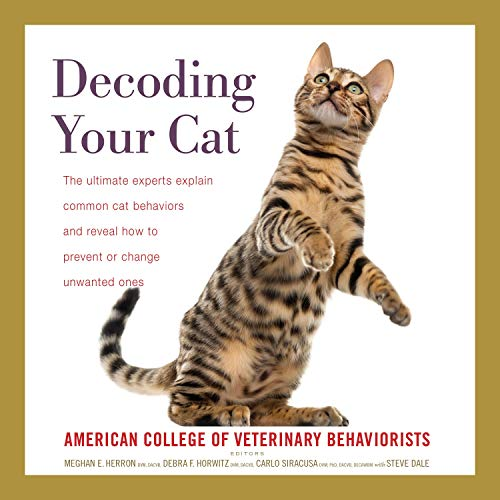 Decoding Your Cat Audiobook By American College of Veterinary Behaviorists, Meghan E. Herron, Debra F. Horwitz, Carlo Siracusa cover art