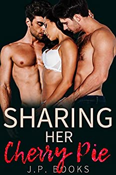 Sharing Her Cherry Pie  MFM Romance Collection