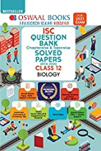 Oswaal ISC Question Bank Class 12 Biology Book Chapterwise & Topicwise (For 2021 Exam)