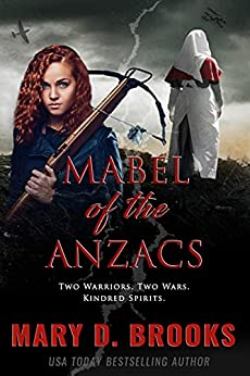 Mabel of the ANZACS (Intertwined Souls Series Book 3) by [Mary D. Brooks]