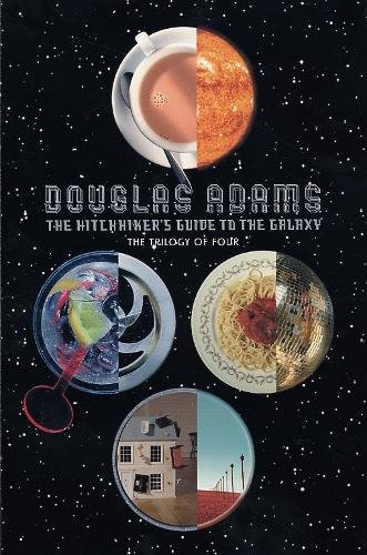 The Hitchhiker's Guide to the Galaxy: The Trilogy of Four: A Trilogy in Four Parts (Picador)
