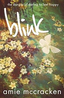 Blink by [Amie McCracken]