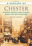 A Century of Chester