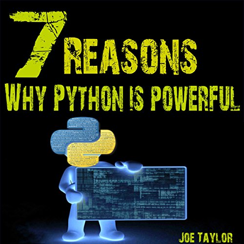 7 Reasons - Why Python Is Powerful audiobook cover art