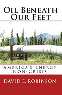 Oil Beneath Our Feet: America's Energy Non-Crisis
