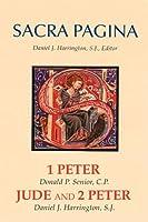 1 Peter, Jude 2 Peter (Sacra Pagina Series)