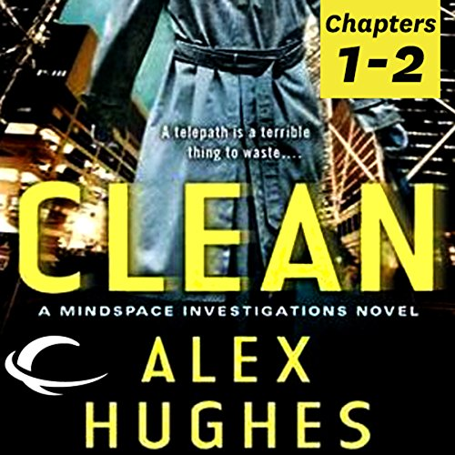 Free First Two Chapters from Clean: A Mindspace Investigations Novel cover art