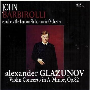 Glazunov: Violin Concerto in A Minor