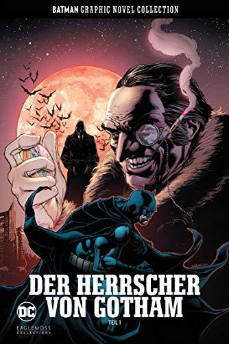 Batman Graphic Novel Collection: Bd. 46: Der Herrscher von Gotham Teil 1