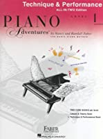 Piano Adventures: Technique And Performance Book - Level 1 (Piano Adventures All in Two)
