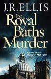 The Royal Baths Murder (A Yorkshire Murder Mystery, 4, Band 4) - J. R. Ellis