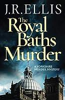 The Royal Baths Murder (A Yorkshire Murder Mystery)