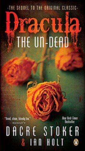 Dracula: the Un-dead: The Sequel To The Origina... 014317228X Book Cover