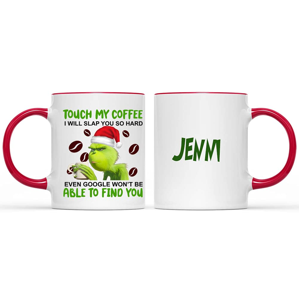 Touch My Coffee Seasonal Wrap Introduction And 40% OFF Cheap Sale I Will Slap You Christmas The So Hard Grinch