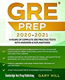 GRE Prep 2020-2021: 4 Hours of Complete GRE Practice Tests with Answers & Explanations! Proven Strategies to Maximize Your Score (Graduate School Test Preparation)