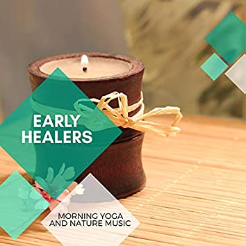Early Healers - Morning Yoga And Nature Music