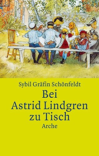 Bei Astrid Lindgren zu Tisch