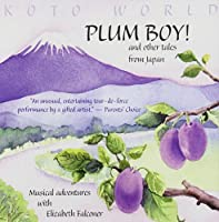 Plum Boy! & Other Tales from Japan
