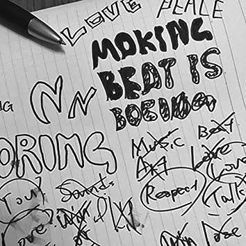 Making Beats Are Boring