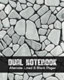 Dual Notebook Alternate Lined and Blank Pages: Blank and Lined Paper for Writing   Sketching   Doodling and illustrations, charts, alternate blank and ... geography, science, art 8 x 10 - 160 Pages.
