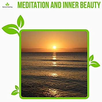Meditation And Inner Beauty