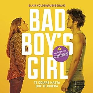 Te odiaré hasta que te quiera [Bad Boy's Girl, Book 1: I Will Hate You Until I Love You] cover art