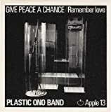 Plastic Ono Band - Give Peace A Chance / Remember Love (7' Vinyl)