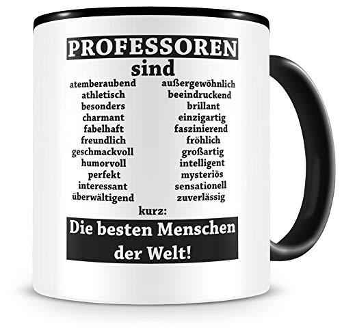 Samunshi® Professoren sind Tasse Beruf Geschenk Kaffeetasse Teetasse Kaffeepott Kaffeebecher Becher Professoren sind. 300ml schwarz
