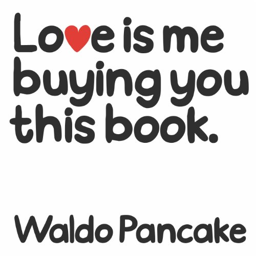 Love is Me Buying You this Book (English Edition)