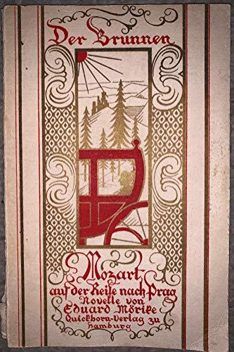 Mozart auf der Reise nach Prag (Reihe: Der Brunnen 6) [Broschur]